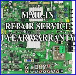 Mail-in Repair Service For Vizio SV420XVT1A Main Board 1 Year Warranty