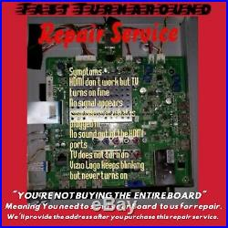 Repair Service Vizio Main board 3642-1132-0150 4A for XVT3D424SV