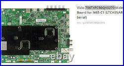 Vizio M65-c1 Ltcasnar Main Board 756txfcb0qk0270